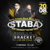 """Staba – Special Guest """"Bracket"""" LIVE / Sa. 20.08.16"""